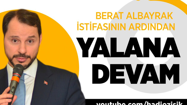 Berat Albayrak istifasının ardından bitmeyen yalanlar!